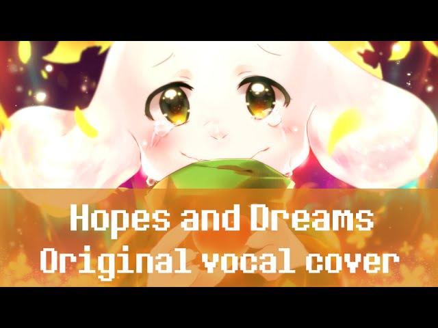 Undertale - Hopes and Dreams (Original lyrics/Vocal cover)