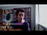 Sia  The Greatest  Arthur Belostotsky Acoustic Cover