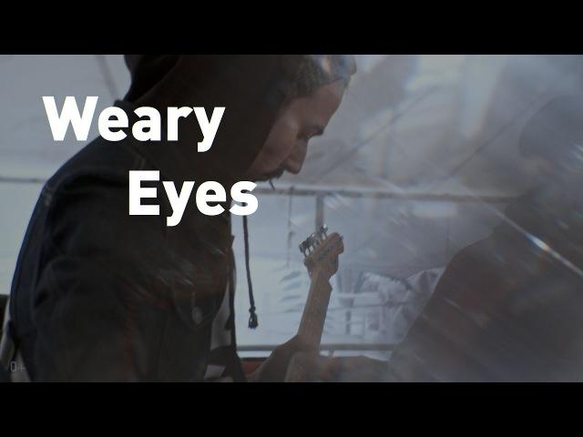Weary Eyes - Level Up! | СВОИ