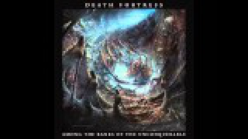 Death Fortress - Among the Ranks of the Unconquerable (Full Album)