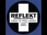 Reflekt feat. Delline Bass - Need to Feel Loved (The Thrillseekers Remix). Trance-Epocha