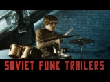 Soviet Funk Trailers - Video Mix by DJ Soulviet