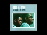 Milt Jackson and John Coltrane - Bags &amp Trane (Full Album)