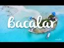 Mexico - Bacalar, la laguna de 7 colores