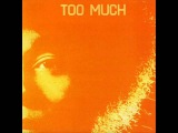 Too Much - Too Much 1971 (FULL ALBUM) Hard Rock Psychedelic Rock