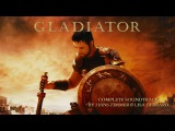 Gladiator Complete Soundtrack OST by Hans Zimmer &amp Lisa Gerrard