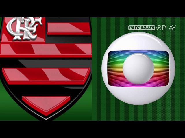 Hino do Flamengo - Globo RJ