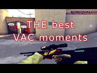 CS:GO - Best VAC moments by Vampire 2016