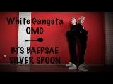White Gangster - OMG &amp BTS (