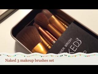 Видео обзор кистей для макияжа Naked3 ~~Paradis de beauté~~-Косметика и аксессуары ~~~