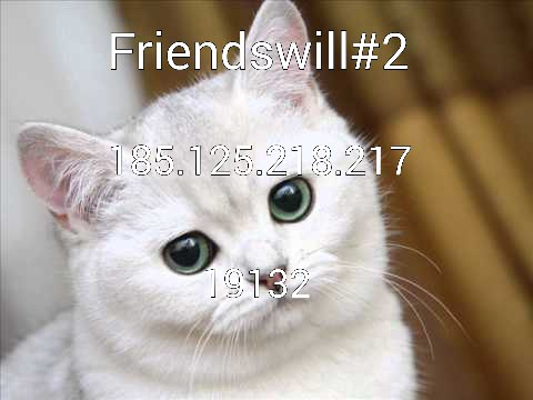 Friendswill #2  сервер 0.15