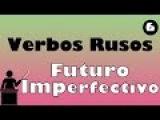 Futuro imperfectivo de los verbos. Gramática Rusa.
