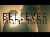 Imagine Dragons - Believer  Curric