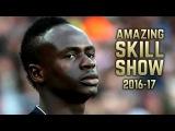 Sadio Mané 2016-17 | Amazing Skill Show | HD