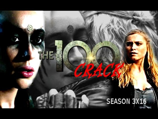 THE 100 CRACK SPECIAL CLEXA SEASON 3X16 HUMOR