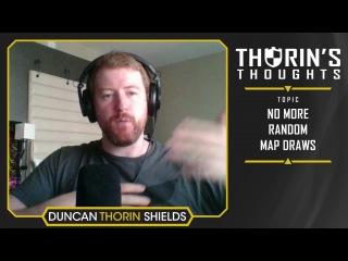 Thorin's Thoughts - No More Random Map Draws (CS:GO)