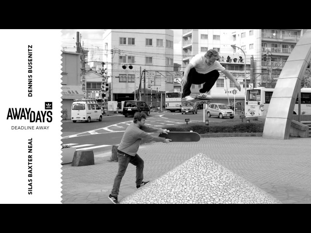 Deadline Away, Silas Baxter-Neal and Dennis Busenitz | TransWorld SKATEboarding
