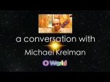 O World Project - Nagual Michael Krelman - Part 2