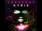 Corderoy - Kyrie (Original Dub Mix). Trance-Epocha
