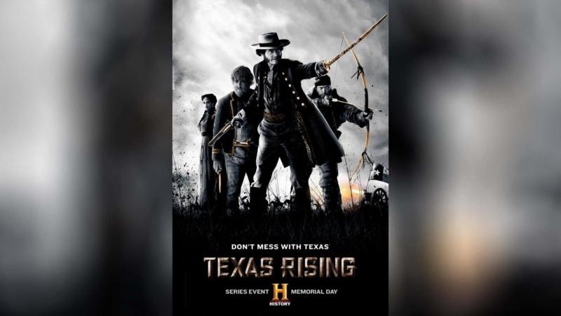 Восстание Техаса (2015) | Texas Rising