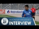 ИНТЕРВЬЮ ДЖАХОНГИР ЭРГАШЕВ  INTERVIEW JAHONGIR ERGASHEV