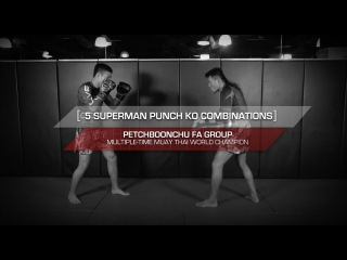 Muay Thai: 5 Basic Superman Punch KO Combinations | Evolve University