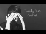 TWENTY FOUR l CHANBAEK THENGKORPTINDO Lyrics CC