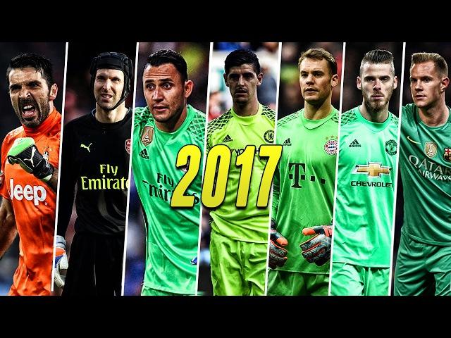 Best Goalkeepers Navas ● Neuer ● Buffon ● De Gea ● Courtois ● Ter Stegen ● Cech HD