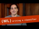 Writing Our First Classifier - Machine Learning Recipes 5