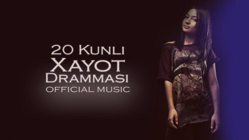 Subxan media - 20 Kunli xayot drammasi (music version)