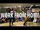 WORK FROM HOME - Fifth Harmony ft Ty Dolla $ign @MattSteffanina Choreography