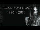 Legion (MARDUK) - Voice Change 1995 - 2011