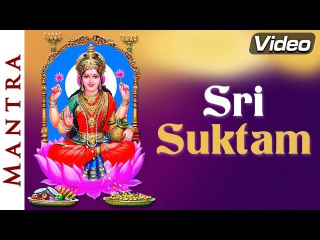 Sri Suktam   Goddess Laxmi Mantra