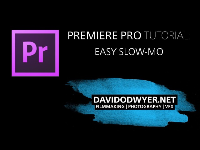 Premiere Pro - Easy Slow-Mo Tutorial