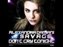 Alexandra Damiani Savage - Don't Cry Tonight (Alexandra Damiani Original Extended Mix)