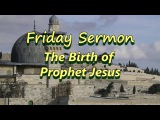 The Birth of Prophet Jesus / Shaykh Ibrahim Shafie