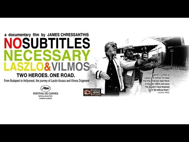 No Subtitles Necessary: Laszlo Vilmos (2008)