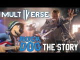 MULTIVERSE - The Story (OST мультфильма РОК ДОГ) 6+