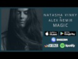 Natasha Vinky &amp Alex Nemir - Magic