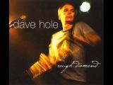 Dave Hole - Something Inside Of Me