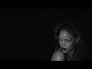 Rihanna - Kiss It Better (Explicit) (новый клип 2016 Риана) Рихана, Рианна