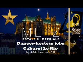 Cabaret Le Rio Metz France DANCE JOBS