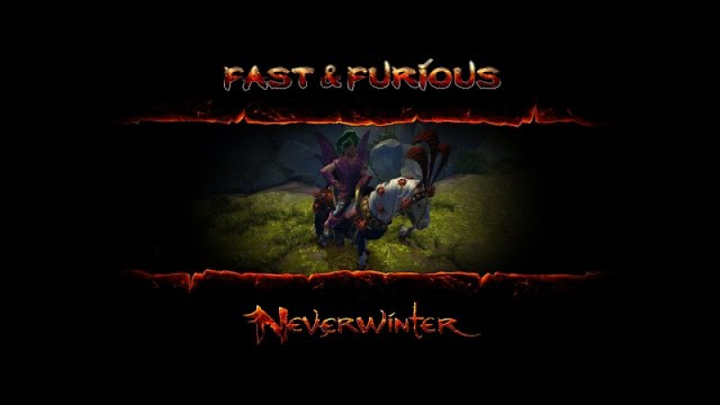 Neverwinter online - FastFurious (GWF Lazares)