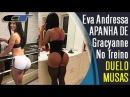 EVA Andressa APANHANDO De GRACYANNE Barbosa No Treino ► Duelo De Musas Fitness