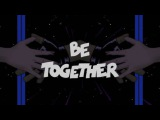 Major Lazer - Be Together feat. Wild Belle (REMIX by Adam Ferello)