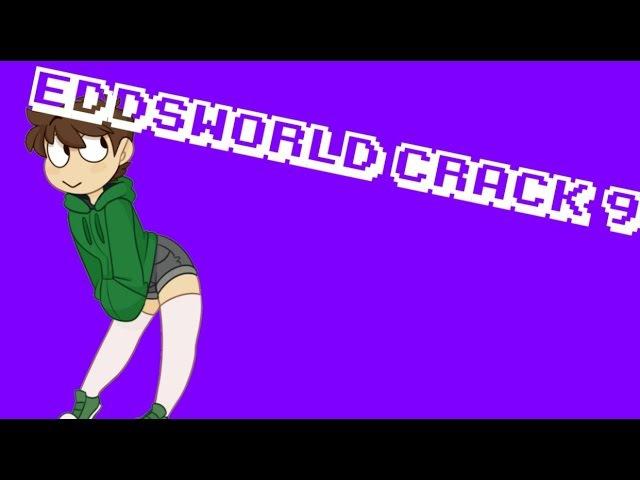 Eddsworld crack 9 ¯ ツ ¯