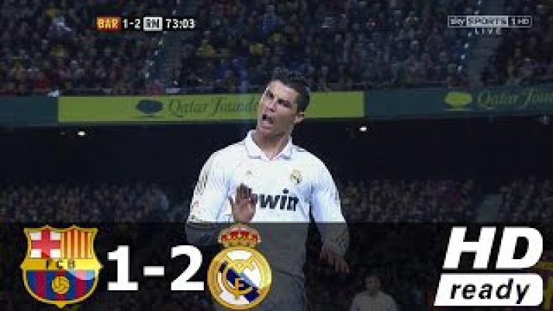 Barcelona vs Real Madrid 1-2 (Liga BBVA) - All Goals Extended Highlights 21/04/2012 HD