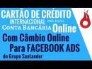 Cartão de Crédito Internacional e Conta Bancária Online