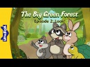 The Big Green Forest 2: Look! | Level 1| By Little Fox