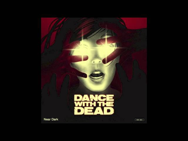 DANCE WITH THE DEAD - Waves